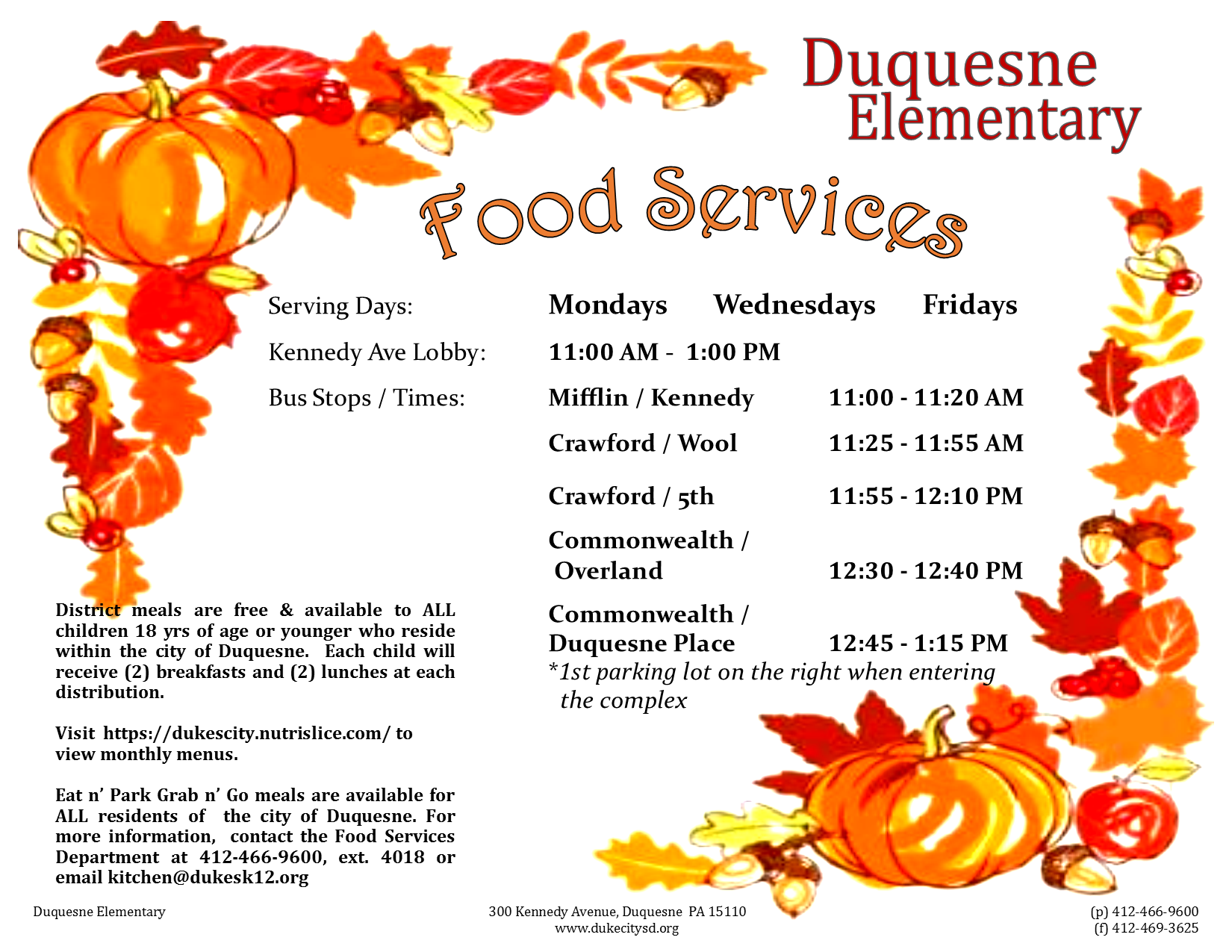 Food Services Update Mondays Wednesdays Fridays 11:00 AM to 1:00 PM and District Bus Stops